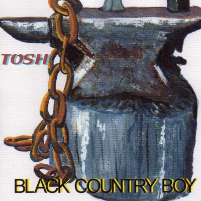 Black Country Boy/ Tosh Ewins