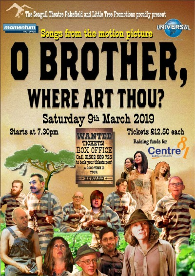 O Brother Where Art Thou - Seagull Theatre 9 March 2019