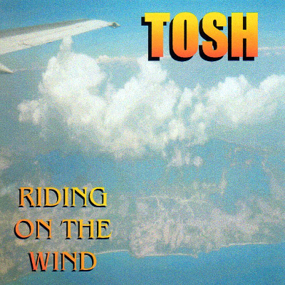 Riding on the Wind/ Tosh Ewins